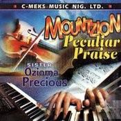 Mountzion Peculiar Praise Songs
