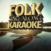 Folk Sing-Along Karaoke Songs
