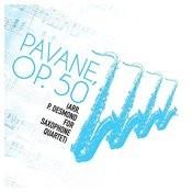 Pavane, Op. 50 (Arr. P. Desmond For Saxophone Quartet) - Single Songs