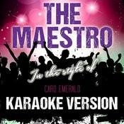 The Maestro (In The Style Of Caro Emerald) [Karaoke Version] - Single Songs