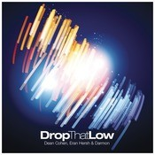 Drop That Low  Song