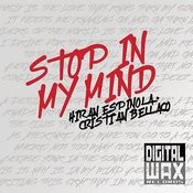 Stop In My Mind Songs