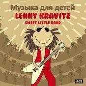Музыка Для Детей Lenny Kravitz Songs