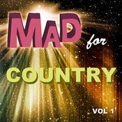 Mad For Country, Vol. 1 Songs