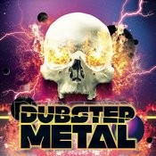 Dubstep Metal Songs