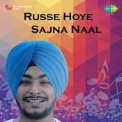 Charanjit Channi - Russe Hoye Sajna Naal Songs