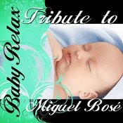Baby Relax: Tribute To Miguel Bosé Songs