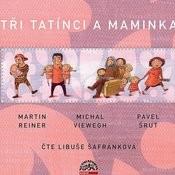 Tři Tatínci A Maminka / Reiner, Viewegh, Šrut Songs