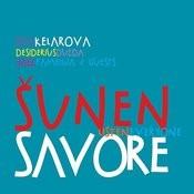 Šunen Savore / Slyšte Všichni Songs