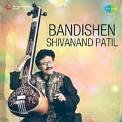 Bandishen Shivanand Patil Songs