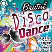 Brutal Disco Dance Songs