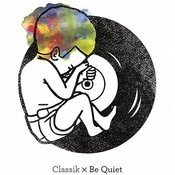 Be Quiet Songs