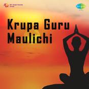 Krupa Guru Maoolichi Songs