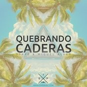 Quebrando Caderas - Single Songs