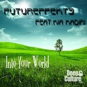 Into Your World (Feat. Kia Kadiri) Songs