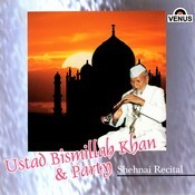 Ustad Bismillah Khan & Party- Shehnai Songs