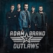 Adam Brand And The Outlaws Songs