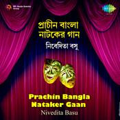 Nivedita Basu - Prachin Bangla Nataker Gan Songs