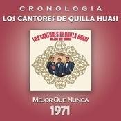 Los Cantores de Quilla Huasi Cronología - Mejor Que Nunca (1971) Songs