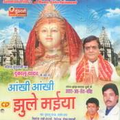 Ankhi Ankhi Jhule Maiya Songs