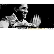The Best Of Mongo Santamaria, Vol. 2 Songs