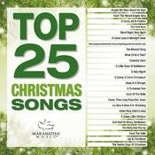 Top 25 Christmas Songs Songs