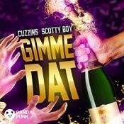 Gimme Dat (Original Mix) Song