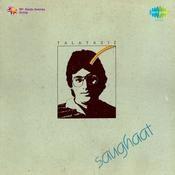 Saughaat Songs