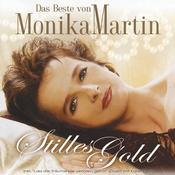 Das Beste Von Monika Martin - Stilles Gold Songs