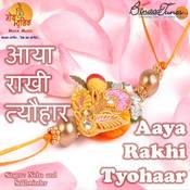 Aaya Rakhi Tyohaar Songs