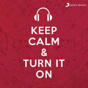 Keep Calm & Turn It On Songs