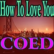 How To Love You Song