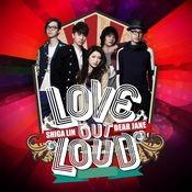 Love Out Loud Songs