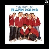 The Best of Blazin' Squad Songs