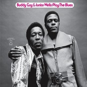 Buddy Guy & Junior Wells Play The Blues (Expanded) Songs