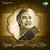 Ghulam Mustafa Khan Songs