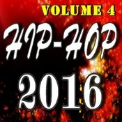 Hip Hop 2016, Vol. 4 Songs