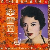The Legendary Chinese Hits Volume 17: Li Xiang Lan - Lan Gui Ji Ji Songs