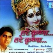 Jagjit - Shree Krishna Dhun Songs
