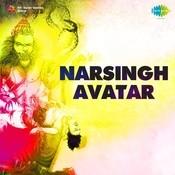 Narsingh Avatar Songs