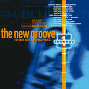 The New Groove: The Blue Note Remix Project Vol. 1 Songs