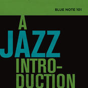 Blue Note 101: A Jazz Introduction Songs