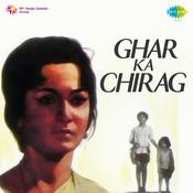 Ghar Ka Chirag Songs