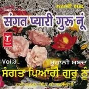 Sangat Pyari Guru Nu Songs