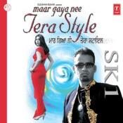 Maar Gaya Nee Tera Style Songs