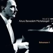 The Art Of Arturo Benedetti Michelangeli: Schumann, 1 Songs