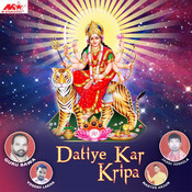 Datiye Kar Kripa Songs