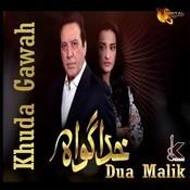 Khuda Gawah Mp3 Song Download Khuda Gawah Khuda Gawah Urdu Song By Dua Malik On Gaana Com