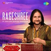 Rageshree - Pandit Bhajan Sopori (santoor) Songs