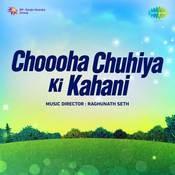 Choooha Chuhiya Ki Kahani Song